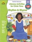 Literacy Activities for Circle Time: Rhythm and Rhyme, Ages 3 - 6 - eBook