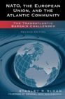 NATO, the European Union, and the Atlantic Community : The Transatlantic Bargain Challenged - Book