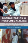 Globalization and Postcolonialism : Hegemony and Resistance in the Twenty-first Century - eBook