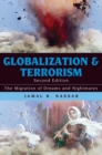Globalization and Terrorism : The Migration of Dreams and Nightmares - eBook