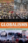 Globalisms : The Great Ideological Struggle of the Twenty-first Century - eBook
