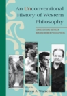 An Unconventional History of Western Philosophy : Conversations Between Men and Women Philosophers - eBook