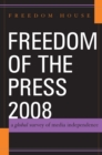Freedom of the Press 2008 : A Global Survey of Media Independence - eBook