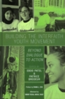 Building the Interfaith Youth Movement : Beyond Dialogue to Action - eBook