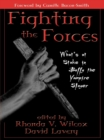 Fighting the Forces : What's at Stake in Buffy the Vampire Slayer - eBook