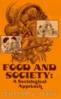 Food and Society : A Sociological Approach - eBook