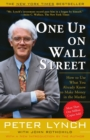 One Up On Wall Street : How To Use What You Already Know To Make Money In The Market - Book