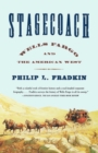 Stagecoach : Wells Fargo and the American West - eBook