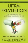 Ultraprevention : The 6-Week Plan That Will Make You Healthy for Life - eBook