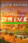On Paradise Drive : How We Live Now (And Always Have) in the Future Tense - eBook