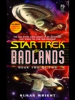 The Badlands : Book Two of Two - eBook
