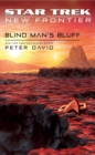 Star Trek: New Frontier: Blind Man's Bluff - eBook