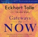 Gateways to Now - eAudiobook