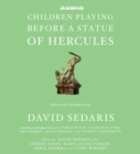 Children Playing Before a Statue of Hercules - eAudiobook