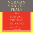 The Power Of Positive Thinking : A Practical Guide To Mastering The Problems Of Everyday Living - eAudiobook