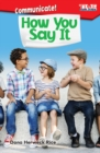Communicate! How You Say It - eBook