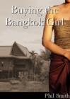 Buying the Bangkok Girl - eBook