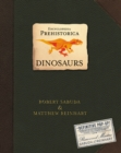 Encyclopedia Prehistorica Dinosaurs : The Definitive Pop-Up - Book