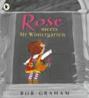 Rose Meets Mr Wintergarten - Book