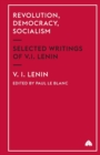 Revolution, Democracy, Socialism : Selected Writings of V.I. Lenin - Book