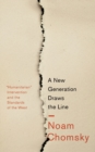 A New Generation Draws the Line : 'Humanitarian' Intervention and the Standards of the West - Book