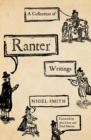 A Collection of Ranter Writings : Spiritual Liberty and Sexual Freedom in the English Revolution - Book