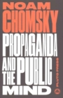 Propaganda and the Public Mind : Interviews by David Barsamian - Book