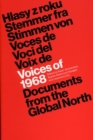Voices of 1968 : Documents from the Global North - Book