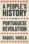 A People's History of the Portuguese Revolution - Book