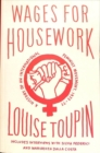 Wages for Housework : A History of an International Feminist Movement, 1972-77 - Book