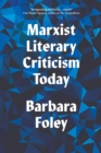Marxist Literary Criticism Today - Book