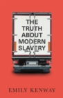 The Truth About Modern Slavery - Book
