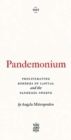 Pandemonium : Proliferating Borders of Capital and the Pandemic Swerve - Book