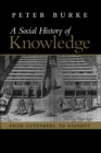 Social History of Knowledge : From Gutenberg to Diderot - Book