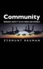 Community : Seeking Safety in an Insecure World - Book
