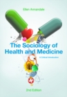 The Sociology of Health and Medicine : A Critical Introduction - Book