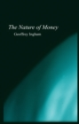The Nature of Money - eBook