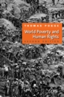 World Poverty and Human Rights - Book