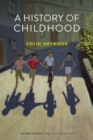 A History of Childhood - Book