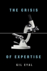 The Crisis of Expertise - Book