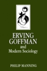 Erving Goffman and Modern Sociology - eBook