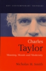 Charles Taylor : Meaning, Morals and Modernity - eBook