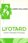 Lyotard : Towards a Postmodern Philosophy - eBook