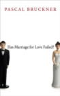 Has Marriage for Love Failed? - Book