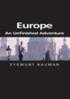 Europe : An Unfinished Adventure - eBook