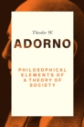 Philosophical Elements of a Theory of Society - Book