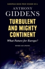 Turbulent and Mighty Continent : What Future for Europe? - eBook