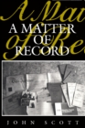 A Matter of Record : Documentary Sources in Social Research - eBook