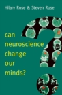 Can Neuroscience Change Our Minds? - eBook