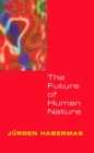 The Future of Human Nature - eBook
